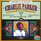 Charlie Parker Immortal Concerts: Jazz at the Philharmonic, 1946 [LIVE]