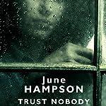 Trust Nobody   June Hampson