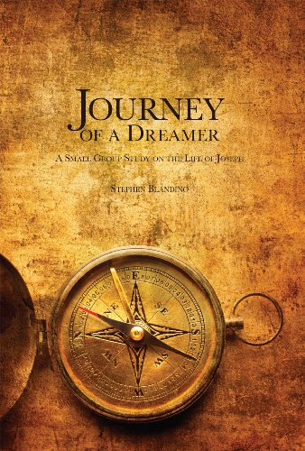 Journey of a Dreamer: A Small Group Study on the Life of Joseph