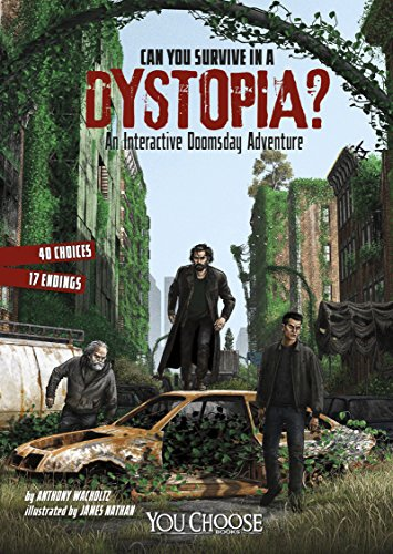 Can You Survive in a Dystopia?: An Interactive Doomsday Adventure (You Choose: Doomsday) (Can You Survive compare prices)