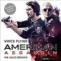American Assassin: Wie alles begann (Mitch Rapp 1) Hörbuch von Vince Flynn Gesprochen von: Stefan Lehnen