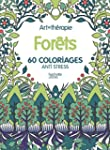 FOR�TS : 60 COLORIAGES ANTI-STRESS
