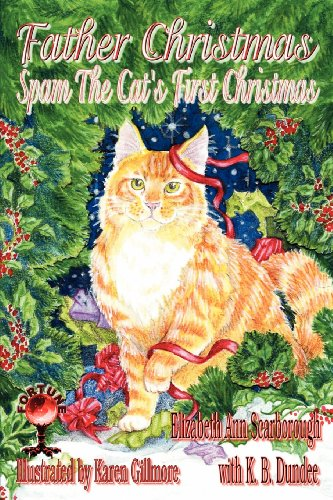 Father Christmas: Spam the Cat's First Christmas