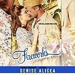 Fireworks | Denise Alicea
