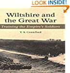 Wiltshire and the Great War: Training...