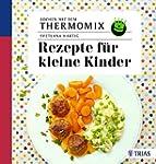 Kochen mit dem Thermomix: Rezepte für...