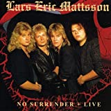 No Surrender + Live by LARS ERIC MATTSSON (2009-06-02)