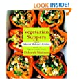Vegetarian Suppers from Deborah Madison's Kitchen