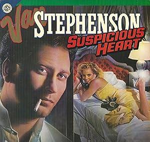 Van Stephenson: Suspicious Heart LP VG++/NM USA MCA 5608