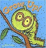 Grow-Up!