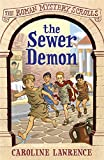 01 The Sewer Demon (The Roman Mystery Scrolls)