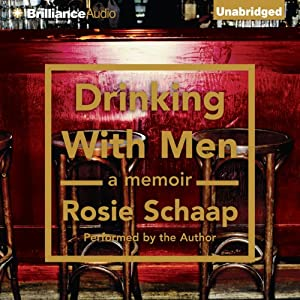 Drinking with Men | [Rosie Schaap]