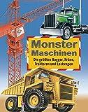 Monster-Maschinen: Die größten Bagger, Kräne, Traktoren und Lastwagen