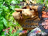 An Alarmed Armadillo's Alphabet Adventure featuring the Folkmanis Puppets