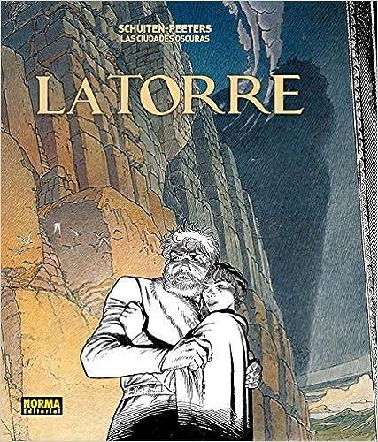 Las Ciudades Oscuras 3. La Torre,Benoit Peeters, François Schuiten,Norma Editorial  tienda de comics en México distrito federal, venta de comics en México df