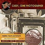 Casey, Crime Photographer, Volume 3   George Harmon Coxe