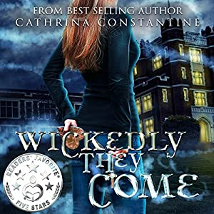 Wickedly They Come Audiobook
