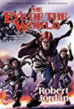 Eye of the World: The Graphic Novel, Volume Two (Wheel of Time) (0765337878) by Jordan, Robert