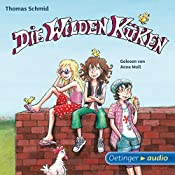 Die Wilden Küken (Die Wilden Küken 1) | Thomas Schmid