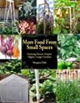 More Food From Small Spaces: Growing...