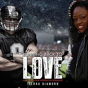 BWWM Romance: Running Back to Love Audiobook