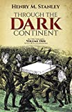 Through the Dark Continent, Vol. 1