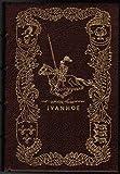 Ivanhoe (The 100 Greatest Books Ever Written)