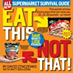 Eat This Not That! Supermarket Surviv...