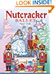 Nutcracker Ballet Paper Dolls with Gl...