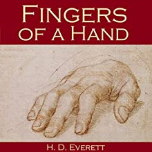 Fingers of a Hand (       UNABRIDGED) by H. D. Everett Narrated by Cathy Dobson