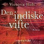 Den indiske vifte | Victoria Holt