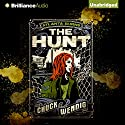 The Hunt: Atlanta Burns, Book 2 Audiobook by Chuck Wendig Narrated by Cris Dukehart