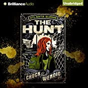The Hunt: Atlanta Burns, Book 2 | Chuck Wendig