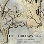 The Three Swords: A Fairy Tale | Harris Tobias