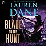 Blade on the Hunt: Goddess with a Blade, Book 3 | Lauren Dane