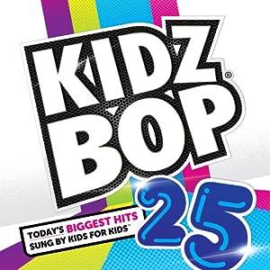 Kidz Bop 25 by Razor & Tie