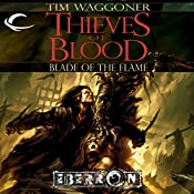 Thieves of Blood: Eberron: Blade of the Flame, Book 1 | Tim Waggoner