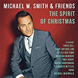 Michael W. Smith & Friends: The Spirit Of Christmas