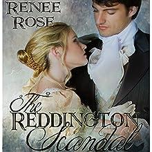 The Reddington Scandal (       UNABRIDGED) by Renee Rose Narrated by Elliott Daniels