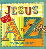 Jesus A to Z (Trinity Trilogy)