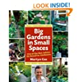 Big Gardens in Small Spaces: Out-of-the-Box Advice for Boxed-in Gardeners