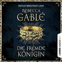 Die fremde Königin (Otto der Große 2) Hörbuch von Rebecca Gablé Gesprochen von: Detlef Bierstedt