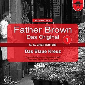 Das blaue Kreuz (Father Brown - Das Original 1) Hörbuch