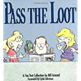 Pass the Loot : A Fox Trot Collection ~ Bill Amend