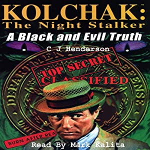 Kolchak the Nightstalker: A Black and Evil Truth | [C J Henderson]
