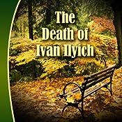 The Death of Ivan Ilyich | [Leo Tolstoy]