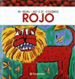 img - for Rojo = Red (Manualidades de Colores) by M. Angels Comella (2007-02-06) book / textbook / text book