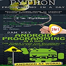 Programming #45: Python Programming Professional Made Easy and Android Programming in a Day Audiobook by Sam Key Narrated by Millian Quinteros