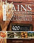La Route du Pain, des Viennoiseries e...