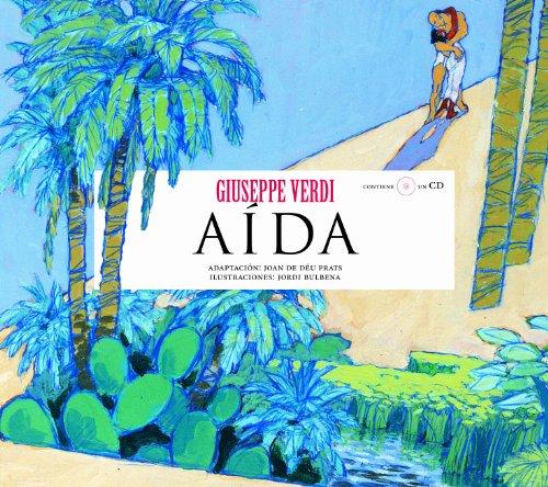 Aída (Opera Prima (hipotesi)) - Verdi / Joan de Déu Prats Pijoan - Opera ilustrada